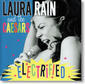 Laura Rain and The Caesars - Electrified