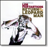 Los Fantasticos - Return of The Leopard Man