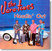 The Vara-Tones - Headin' Out