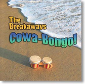 The Breakaways - Cowa Bongo