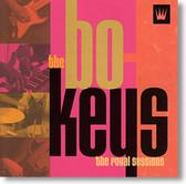 The Bo Keys - The Royal Sessions