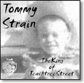 Tommy Strain - The King of Peachtree Street