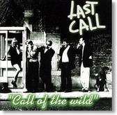 Last Call - Call of The Wild