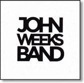 John Weeks Band - John Weeks Band