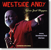 Westside Andy - Blues Just Happen