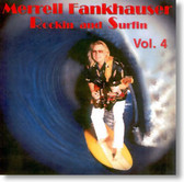 Merrell Fankhauser - Rockin and Surfin Vol. 4