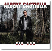 """Big Dog"" blues CD by Albert Castiglia"
