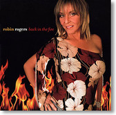 """Back In The Fire"" blues CD by Robin Rogers"