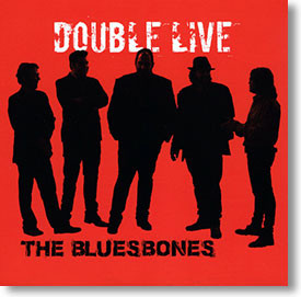 """Double Live"" blues CD by The Bluesbones"