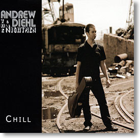 """""""Chill"""" blues CD by Andrew Diehl & The Nightmen"""