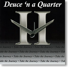 """Take The Journey"" blues CD by Deuce 'n a Quarter"
