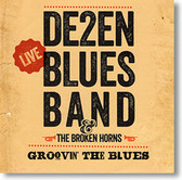 """Groovin' The Blues"" blues CD by De2en Blues Band"