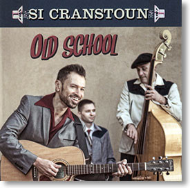 """Old School"" blues CD by Si Cranstoun"