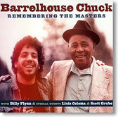 """Remembering The Masters "" blues CD by Barrelhouse Chuck"