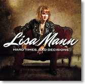 """Hard Times, Bad Decisions"" blues CD by Lisa Mann"