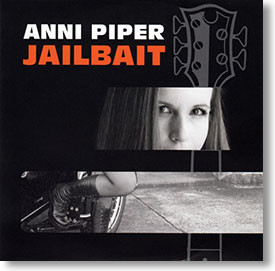 """Jailbait"" blues CD by Anni Piper"