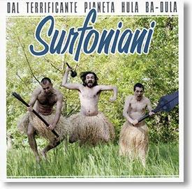 """Dal Terrificante Pianeta Hula Ba-Dula"" surf CD by Surfoniani"