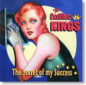"""The Secret of My Success"" blues CD by The Cadillac Kings"