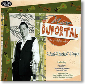 """Real Rockin' Papa"" rockabilly CD by Nico Duportal & His Rhythm Dudes"