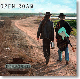 """Open Road"" blues CD by The Blues Rebels"