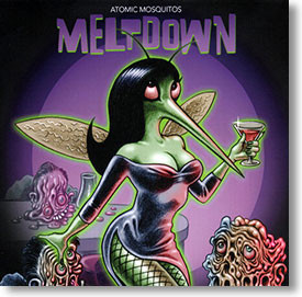 """""""Meltdown"""" surf CD by Atomic Mosquitos"""