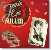"""Now You're Gonna Be Loved"" rockabilly CD by Jessie Lee Miller"