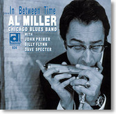 """...In Between Time"" blues CD by Al Miller Chicago Blues Band"