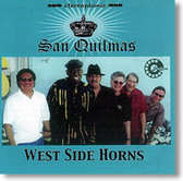 """San Quilmas"" blues CD by West Side Horns"