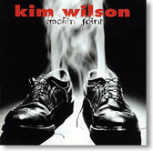 """Smokin' Joint"" blues CD by Kim Wilson"