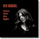 """Move Into The Light"" blues CD by Sue Sergel"