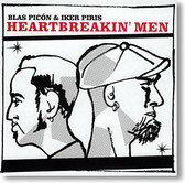 """Heartbreakin' Men"" blues CD by Blas Picon & Iker Piris"