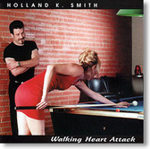 """Walking Heart Attack"" blues CD by Holland K. Smith"