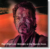"""Midnight At The Nairobi Room"" blues CD by Paul Filipowicz"