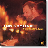 """Foolish Man"" blues CD by Ken Saydak"