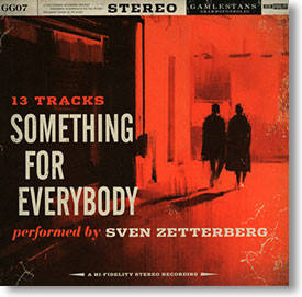 """Something For Everybody"" blues CD by Sven Zetterberg"