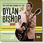 """The Exciting Sounds Of ..."" blues CD by The Dylan Bishop Band"