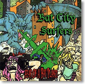 """Fear of A Bat Planet"" surf CD by Bat City Surfers"