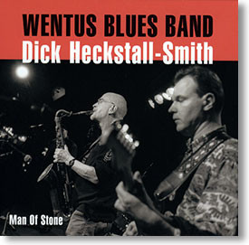 """""""Man of Stone"""" blues CD by Wentus Blues Band"""