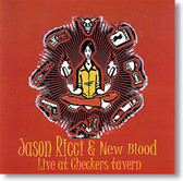 """Live At Checkers Tavern"" blues CD by Jason Ricci & New Blood"