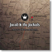"""South From Memphis"" blues CD by Jacob & The Jackals"