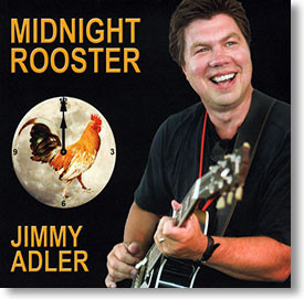 """""""Midnight Rooster"""" blues CD by Jimmy Adler"""