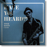 """Have You Heard?!"" Rockabilly CD by Tinez Roots Club"