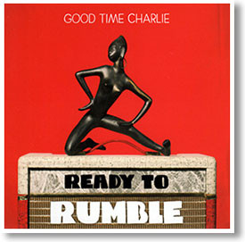 """Ready To Rumble"" blues CD by Good Time Charlie"