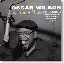 """One Room Blues"" blues CD by Oscar Wilson"