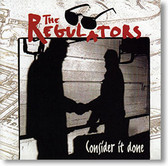 """""""Consider It Done"""" blues CD by The Regulators"""