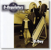 """D-Day"" blues CD by D-Regulators"