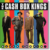 """Black Toppin'"" blues CD by The Cash Box Kings"