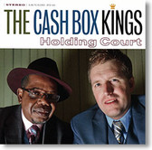 """Holding Court"" blues CD by The Cash Box Kings"