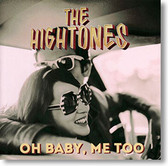 """Oh Baby, Me Too"" blues CD by The Hightones"