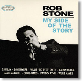 """My Side of The Story"" blues CD by Rob Stone"